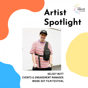 Artist Spotlight featuring Kelsey Butt, Events and Engagement Manager of Inside Out Film Festival