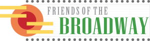 Friends of the Broadway