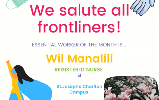We salute all frontlinters! Essential working of the month is Wil Manalili, Registered Nurse at St Joseph's Charlton Campus