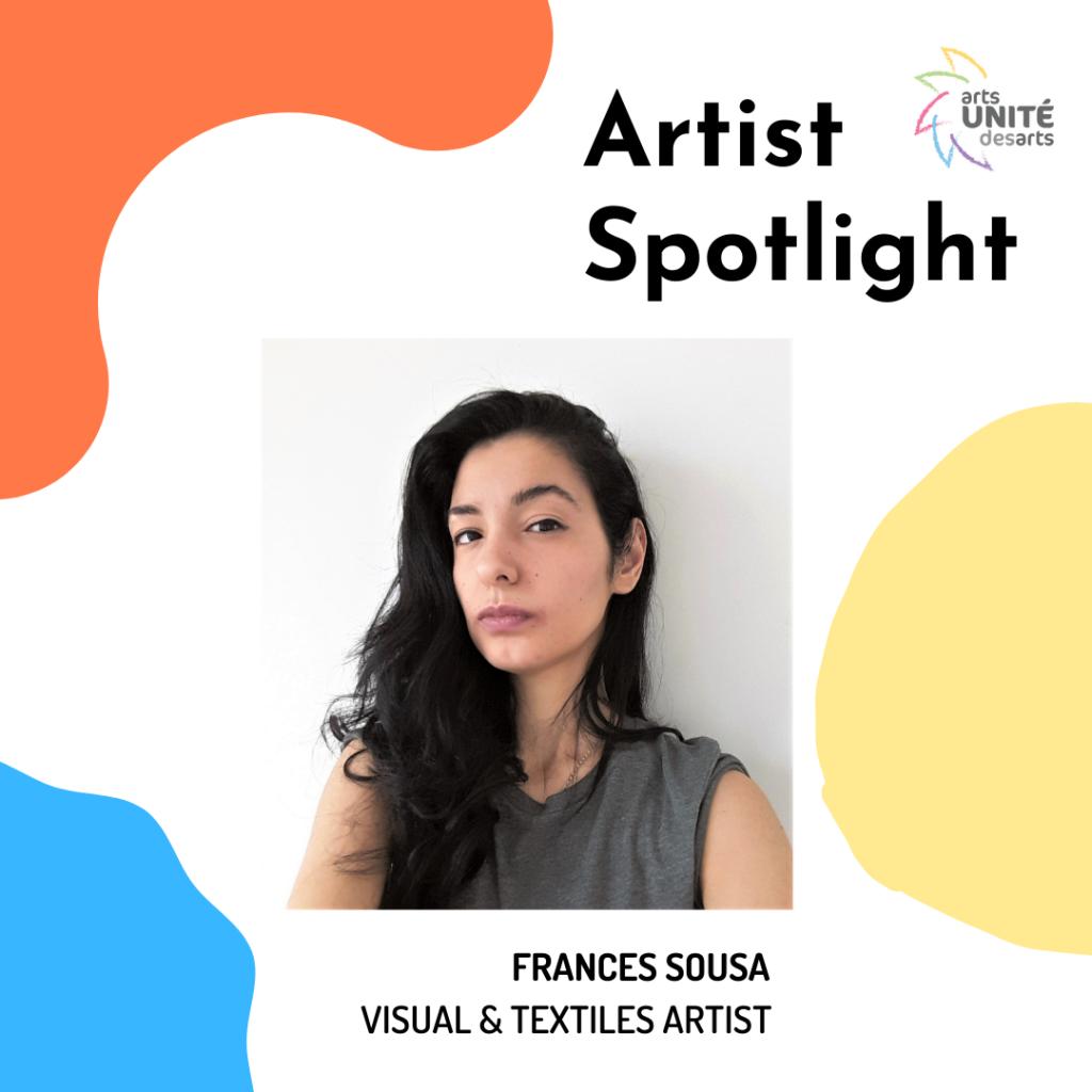 Artist Spotlight featuring Frances Sousa, Visual and Textile Artist