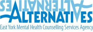 Alternatives East York Mental Health Counselling Services Agency