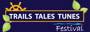 Trails Tales Tunes Festival