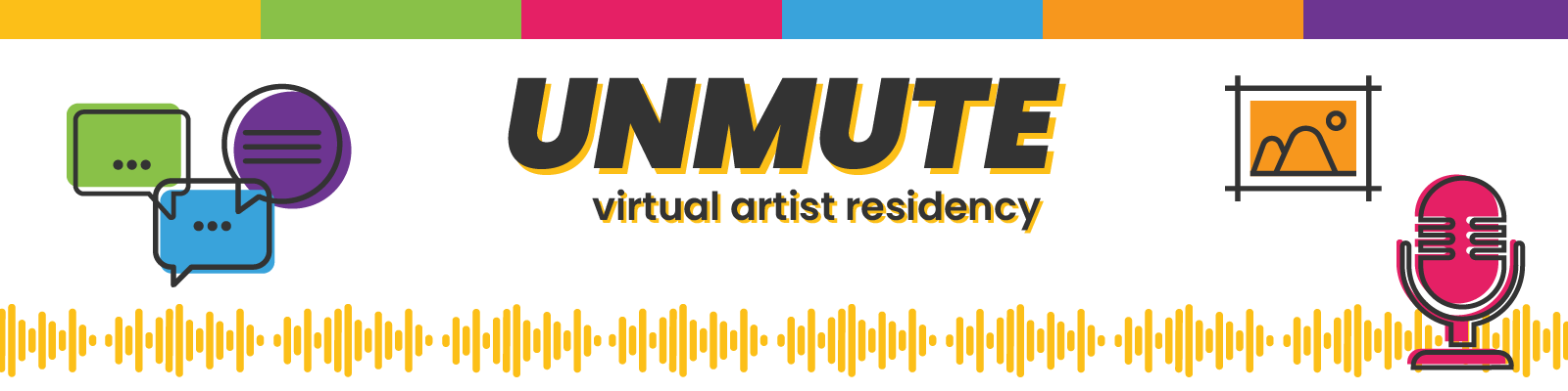 Unmute Virtual Artist Residency Call for Artists Banner