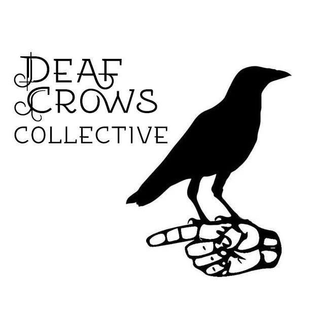 Deaf Crows Collective