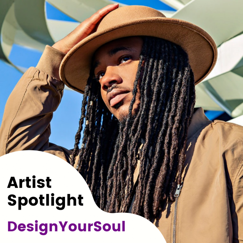Artist Spotlight - DesignYourSoul