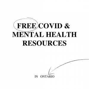 Free Covid and Mental Health Resources in Ontario